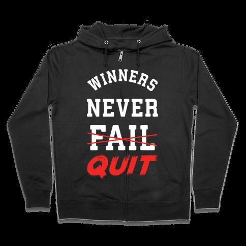 Winners Never Quit Zip Hoodie