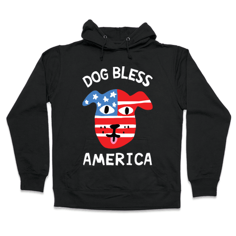 Dog Bless America Hooded Sweatshirt