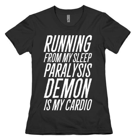 Running From My Sleep Paralysis Demon White Print Womens T-Shirt