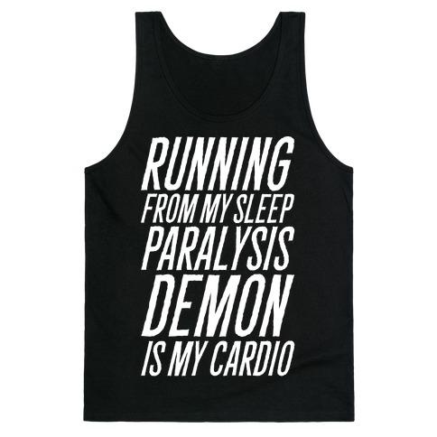 Running From My Sleep Paralysis Demon White Print Tank Top