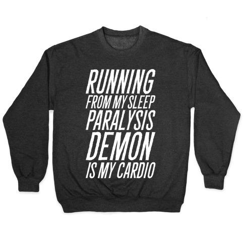 Running From My Sleep Paralysis Demon White Print Pullover