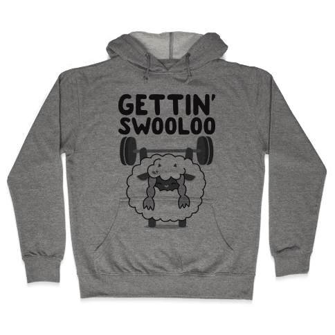 Gettin' Swooloo (Swole Wooloo) Hooded Sweatshirt