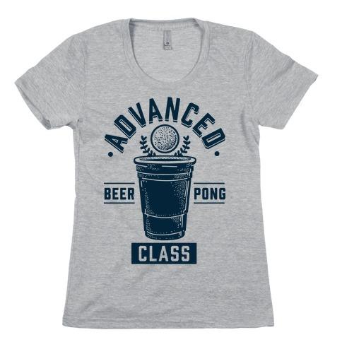 Advanced Beer Pong Class Womens T-Shirt