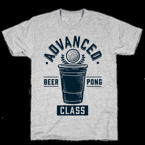Advanced Beer Pong Class Mens/Unisex T-Shirt