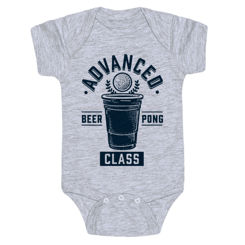 Advanced Beer Pong Class Baby Onesy