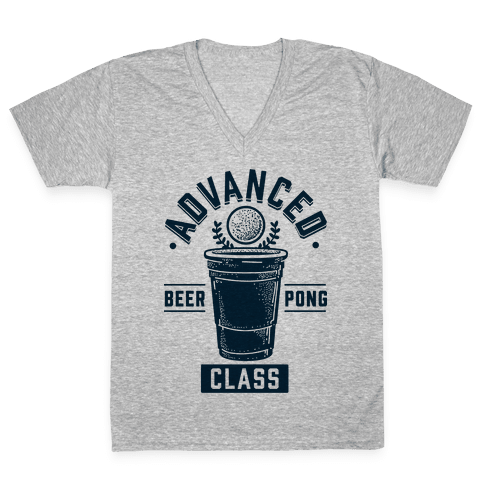Advanced Beer Pong Class V-Neck Tee Shirt