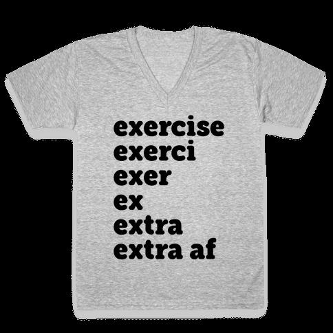 Exercise Extra AF V-Neck Tee Shirt