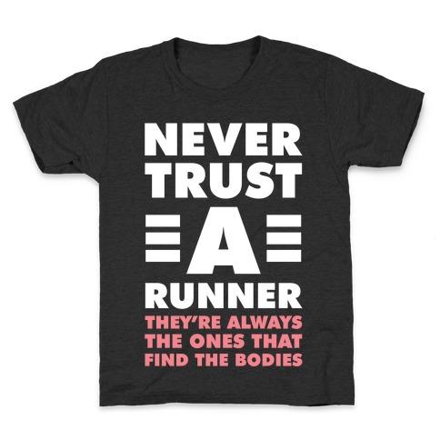 Never Trust a Runner Kids T-Shirt