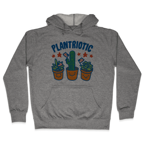 Plantriotic Hooded Sweatshirt