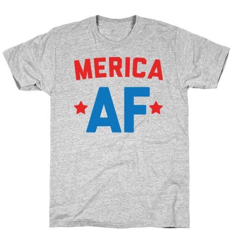 Merica AF T-Shirt