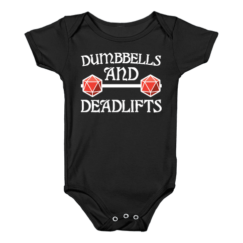 Dumbbells and Deadlifts (DnD Parody) Baby Onesy