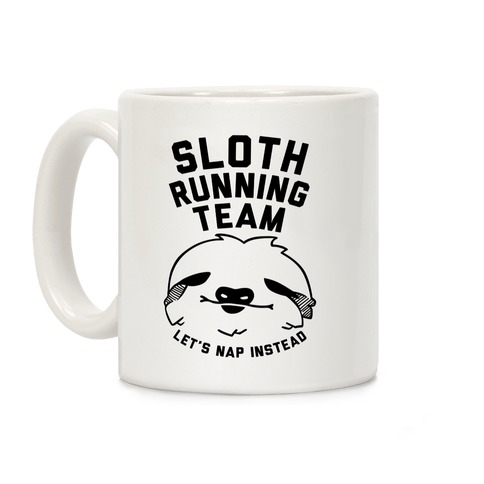 Sloth Running Team Coffee Mug