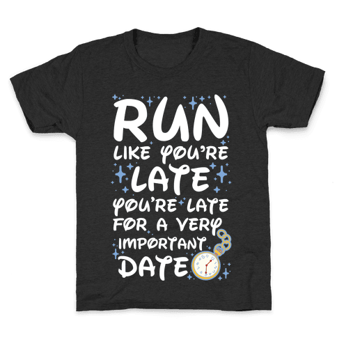 Run like You're Late for a Very Important Date Kids T-Shirt