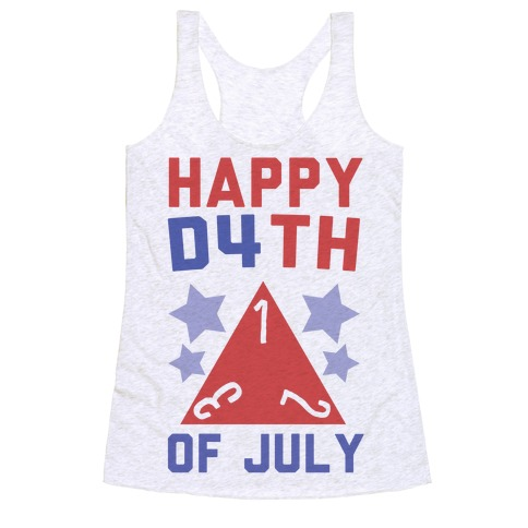 Happy D4th of July Racerback Tank Top