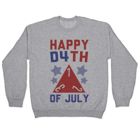 Happy D4th of July Pullover