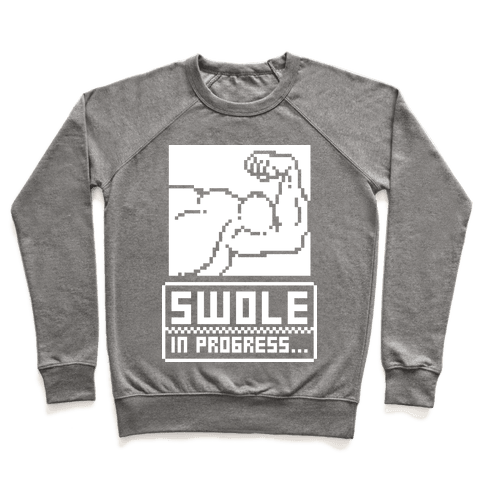 Swole In Progress Pullover