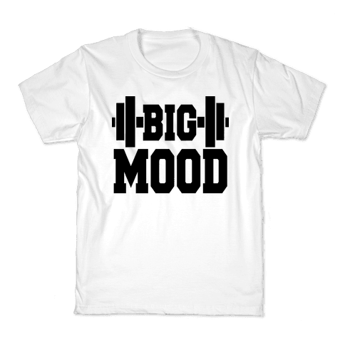 Big Mood Weights Kids T-Shirt