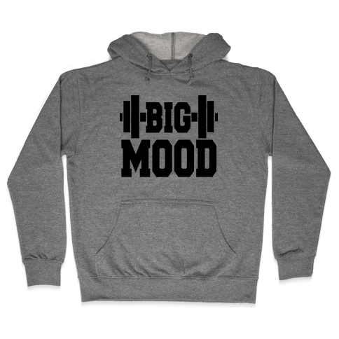 Big Mood Weights Hooded Sweatshirt