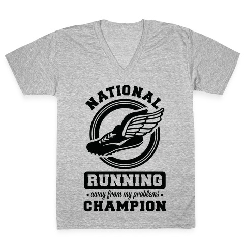 National Running Away From My Problems Champion V-Neck Tee Shirt