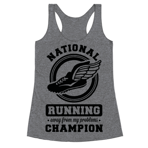 National Running Away From My Problems Champion Racerback Tank Top