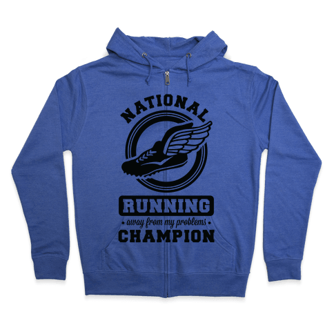 National Running Away From My Problems Champion Zip Hoodie