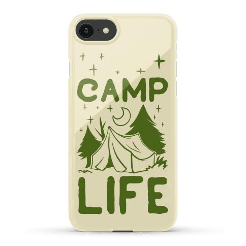 Camp Life  Phone Case