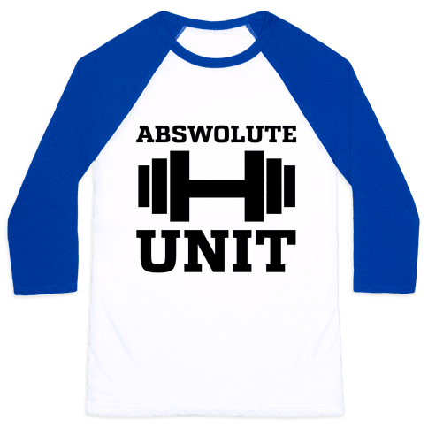 Abswolute Unit Baseball Tee
