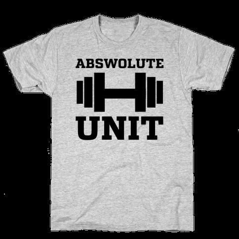 Abswolute Unit Mens/Unisex T-Shirt