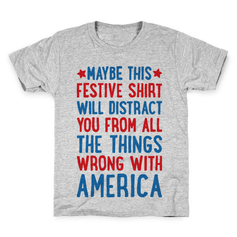 Festive American Distraction  Kids T-Shirt