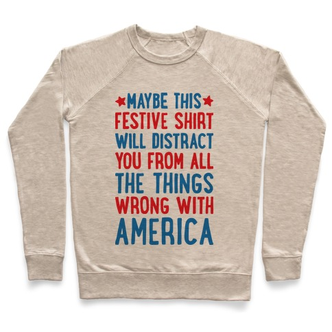 2ee9ea88da Festive American Distraction Crewneck Sweatshirt | Merica Made