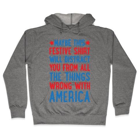 Festive American Distraction Hooded Sweatshirt