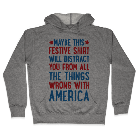 Festive American Distraction Hooded Sweatshirt