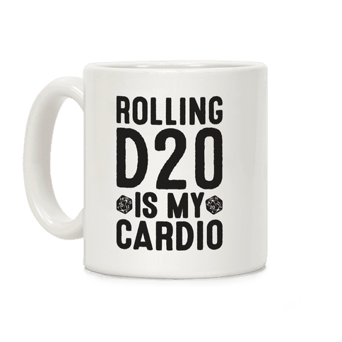 Rolling D20 Is My Cardio Coffee Mug