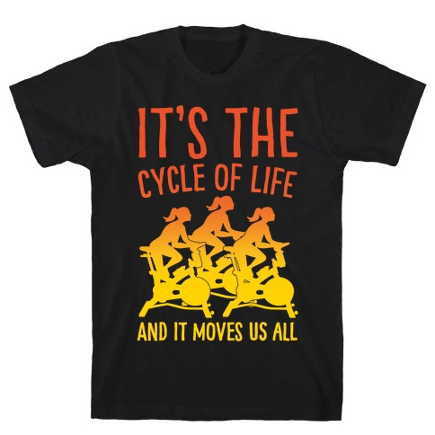 It's The Cycle of Life Spinning Parody White Print T-Shirt