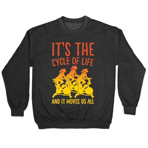 It's The Cycle of Life Spinning Parody White Print Pullover
