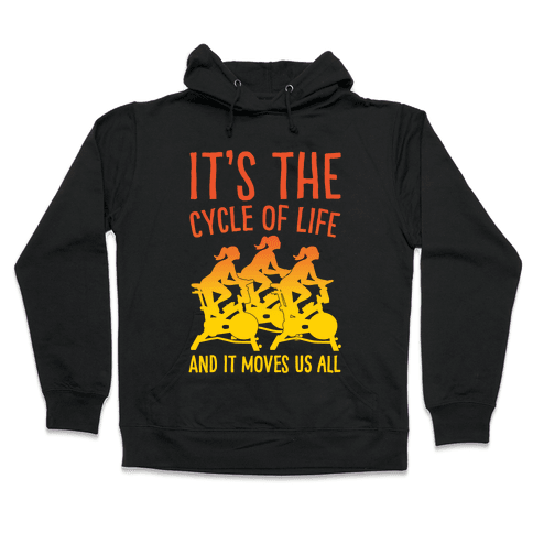It's The Cycle of Life Spinning Parody White Print Hooded Sweatshirt