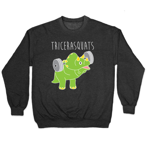 TriceraSQUATS Pullover