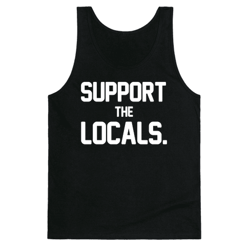 Support the Locals Tank Top