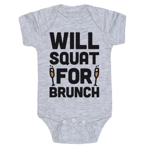 Will Squat For Brunch Baby Onesy