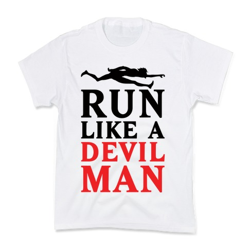 Run Like A Devilman Kids T-Shirt