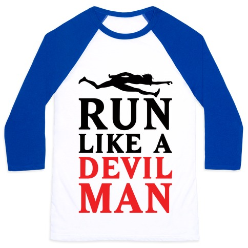 Run Like A Devilman Baseball Tee