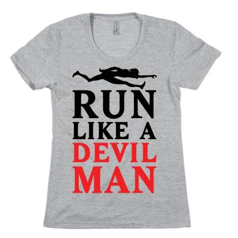 Run Like A Devilman Womens T-Shirt