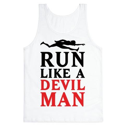 Run Like A Devilman Tank Top