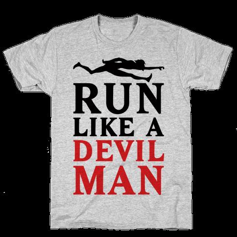 Run Like A Devilman Mens T-Shirt