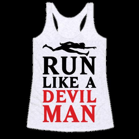 Run Like A Devilman Racerback Tank Top