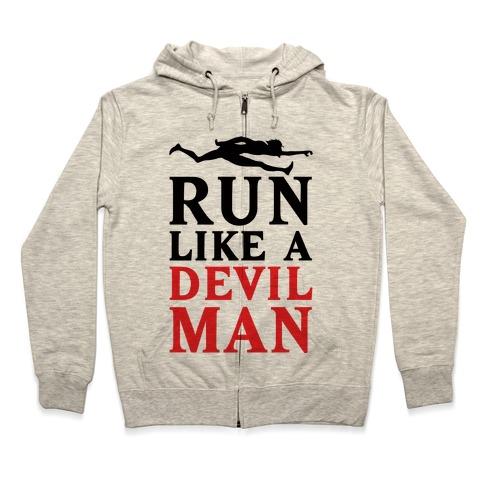Run Like A Devilman Zip Hoodie