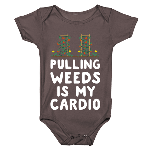 Pulling Weeds Is My Cardio Baby One-Piece