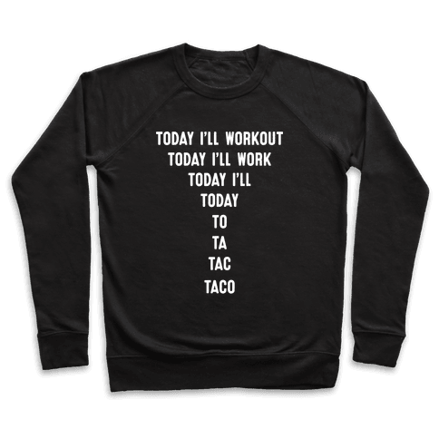Today I'll Workout - Taco Pullover