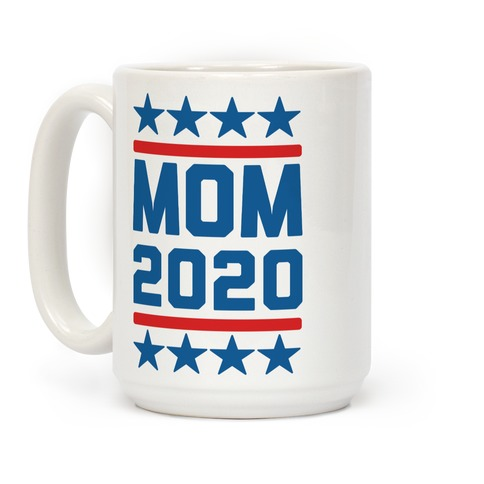 Mom 2020 Coffee Mug