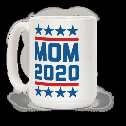 Mom 2020 Coffee Mug